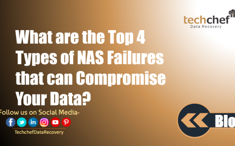 What are the Top 4 Types of NAS Failures that can Compromise Your Data